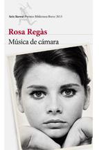 "Portada del libro de Rosa Regás ""Música de Cámara"""